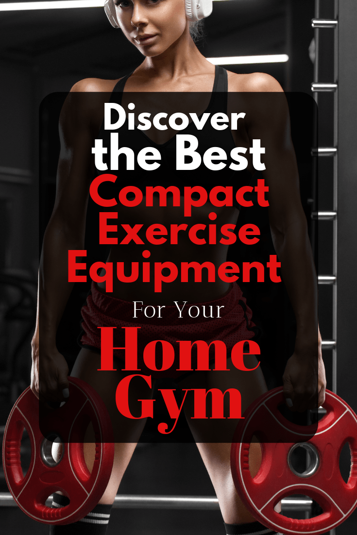 Best Compact Exercise Equipment!