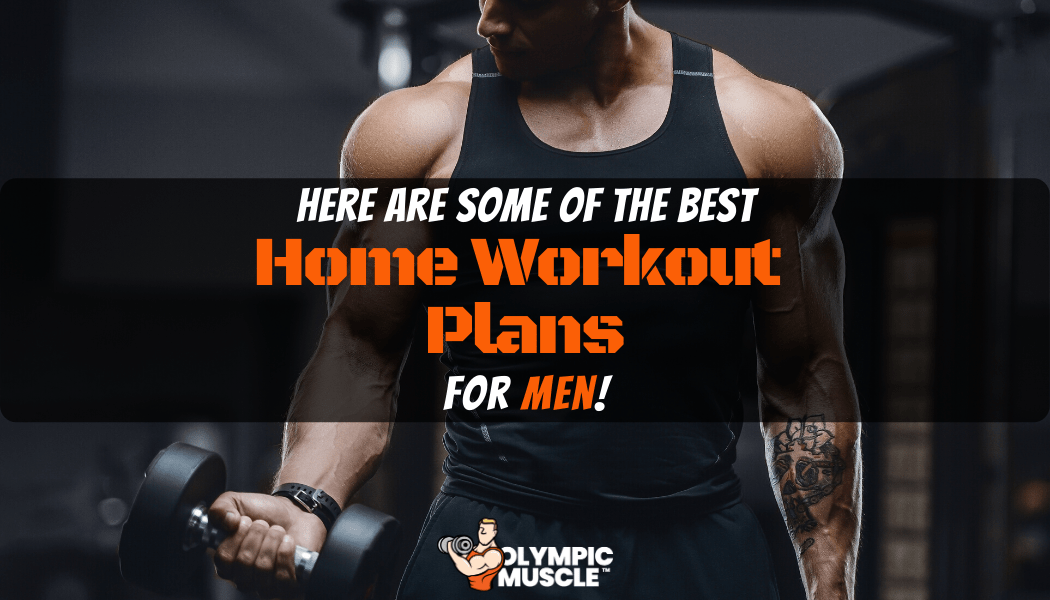 Best Home Workout Plans for Men